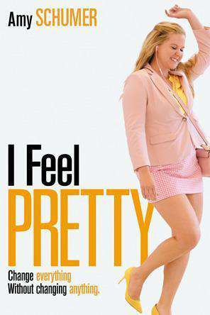I Feel Pretty, Movie on DVD, Comedy