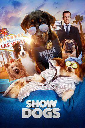 Show Dogs, Movie on DVD, Family Movies, Action Movies, Comedy