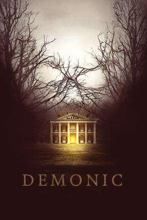 Demonic, On Demand Movie, Horror DigitalMovies, Thriller & Suspense DigitalMovies, Thriller