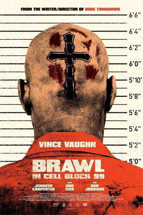 Brawl In Cell Block 99, Movie on DVD, Action