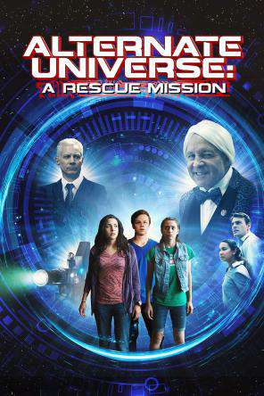 Alternate Universe: A Rescue Mission, On Demand Movie, Adventure DigitalMovies, Family DigitalMovies, Kids DigitalMovies, Sci-Fi & Fantasy DigitalMovies, Sci-Fi