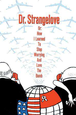 Dr. Strangelove Or: How I Learned To Stop Worrying And Love The Bomb, On Demand Movie, Comedy