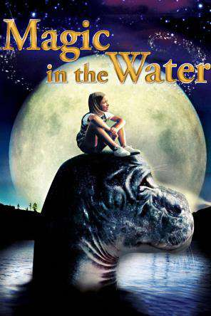 Magic In The Water, On Demand Movie, Adventure DigitalMovies, Drama DigitalMovies, Family DigitalMovies, Kids DigitalMovies, Sci-Fi & Fantasy DigitalMovies, Sci-Fi