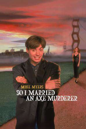 So I Married An Axe Murderer, On Demand Movie, Comedy DigitalMovies, Romance