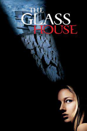 The Glass House (2001), On Demand Movie, Drama DigitalMovies, Thriller & Suspense DigitalMovies, Suspense