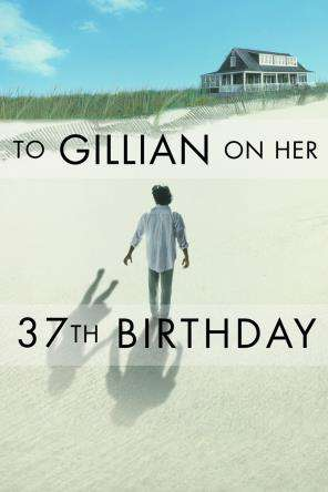 To Gillian On Her 37Th Birthday, On Demand Movie, Drama DigitalMovies, Romance DigitalMovies, Fantasy