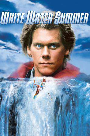 White Water Summer, On Demand Movie, Action DigitalMovies, Drama