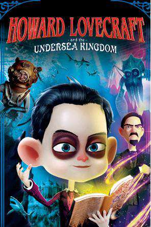 Howard Lovecraft and the Undersea Kingdom, Movie on DVD, Sci-Fi & Fantasy Movies, Animated