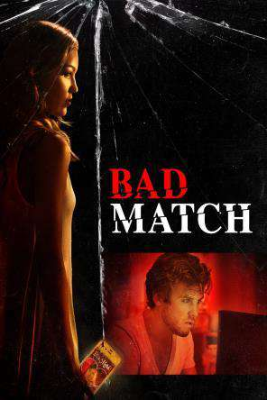Bad Match, On Demand Movie, Horror DigitalMovies, Thriller & Suspense DigitalMovies, Thriller