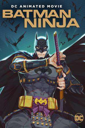 Batman Ninja, Movie on DVD, Action Movies, Animated