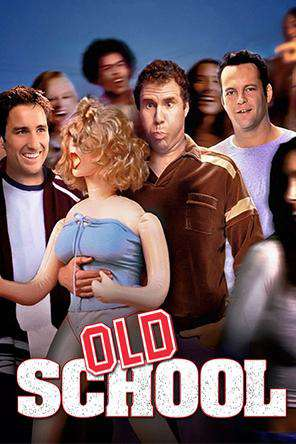 Old School, On Demand Movie, Comedy
