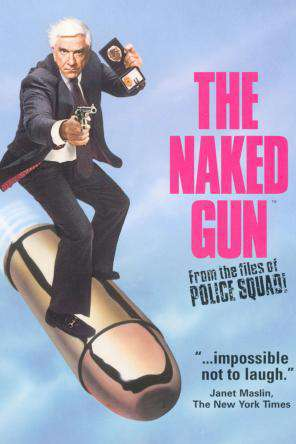 The Naked Gun From The Files Of Police Squad!, On Demand Movie, Action DigitalMovies, Adventure DigitalMovies, Comedy
