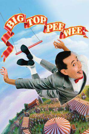 Big Top Pee-Wee, On Demand Movie, Comedy