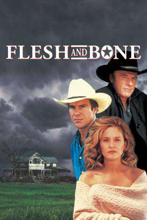 Flesh And Bone, On Demand Movie, Drama