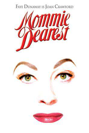 Mommie Dearest, On Demand Movie, Drama