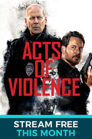 Acts Of Violence (2017), On Demand Movie, Action