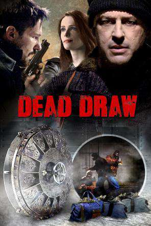 Dead Draw, Movie on DVD, Thriller & Suspense