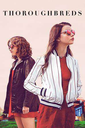 Thoroughbreds, Movie on DVD, Thriller & Suspense Movies, Drama