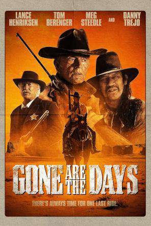 Gone Are The Days, On Demand Movie, Action
