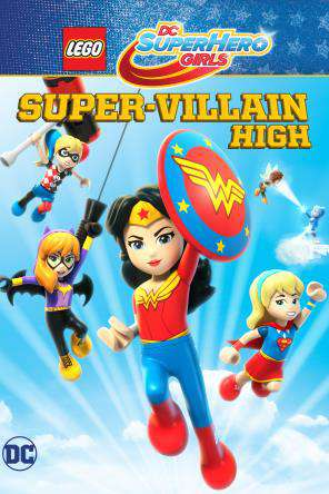 LEGO DC Super Hero Girls: Super Villain High, Movie on DVD, Family Movies, Kids