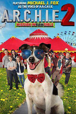 A.R.C.H.I.E. 2: Mission Impawsible, On Demand Movie, Family