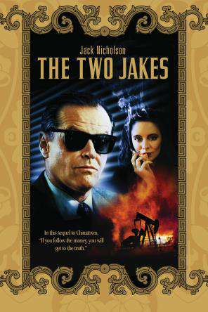 The Two Jakes, On Demand Movie, Drama