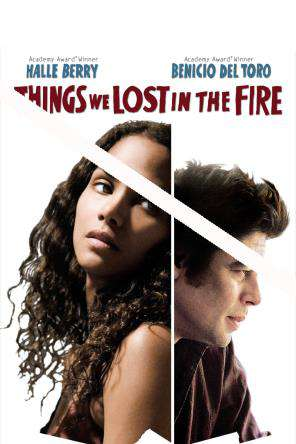 Things We Lost In The Fire, On Demand Movie, Drama