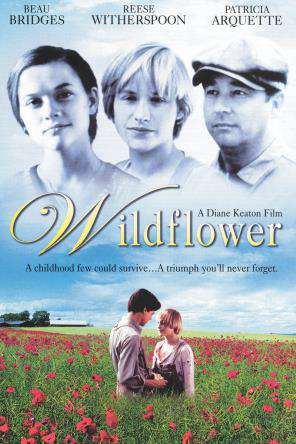 Wildflower, On Demand Movie, Drama