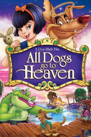 All Dogs Go To Heaven, On Demand Movie, Animated DigitalMovies, Kids
