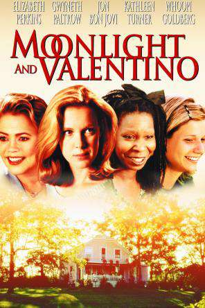 Moonlight & Valentino, On Demand Movie, Comedy DigitalMovies, Drama DigitalMovies, Romance
