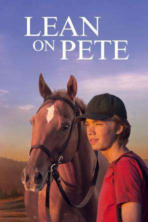 Lean On Pete, Movie on DVD, Drama Movies, Action