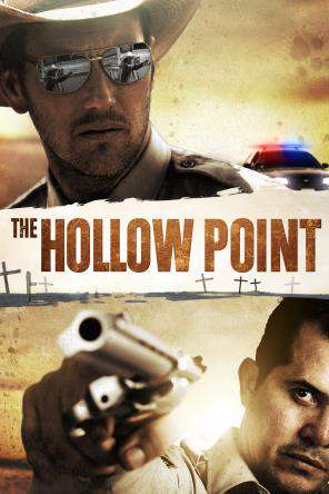 The Hollow Point, On Demand Movie, Action DigitalMovies, Adventure DigitalMovies, Drama DigitalMovies, Thriller & Suspense