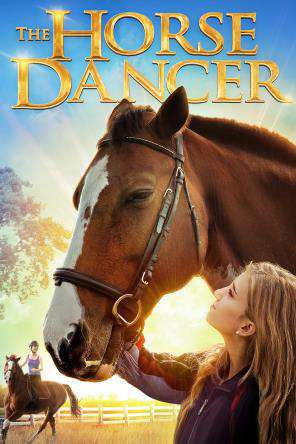 The Horse Dancer, On Demand Movie, Drama DigitalMovies, Family DigitalMovies, Kids