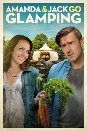 Amanda & Jack Go Glamping, On Demand Movie, Comedy DigitalMovies, Romance