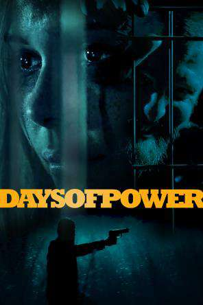 Days of Power, On Demand Movie, Action DigitalMovies, Drama DigitalMovies, Horror DigitalMovies, Special Interest DigitalMovies, Thriller & Suspense DigitalMovies, Thriller