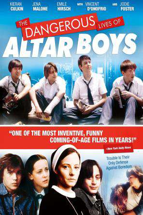 Dangerous Lives of Altar Boys, On Demand Movie, Comedy DigitalMovies, Drama