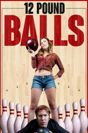 12 Pound Balls, On Demand Movie, Comedy DigitalMovies, Special Interest