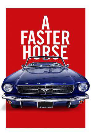 A Faster Horse, On Demand Movie, Special Interest