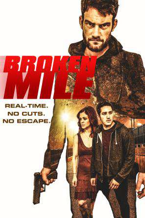 Broken Mile, On Demand Movie, Drama DigitalMovies, Thriller & Suspense DigitalMovies, Thriller