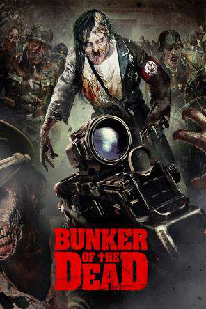 Bunker of the Dead, On Demand Movie, Action DigitalMovies, Adventure DigitalMovies, Horror