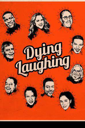 Dying Laughing, On Demand Movie, Comedy DigitalMovies, Special Interest