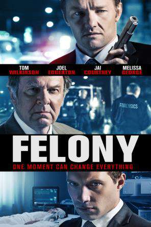 Felony, On Demand Movie, Action DigitalMovies, Adventure DigitalMovies, Drama DigitalMovies, Thriller & Suspense DigitalMovies, Thriller