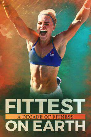 Fittest on Earth: A Decade of Fitness, On Demand Movie, Special Interest