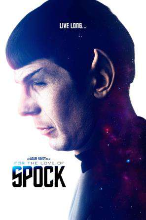 For the Love of Spock, On Demand Movie, Special Interest