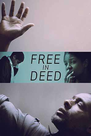 Free In Deed, On Demand Movie, Drama