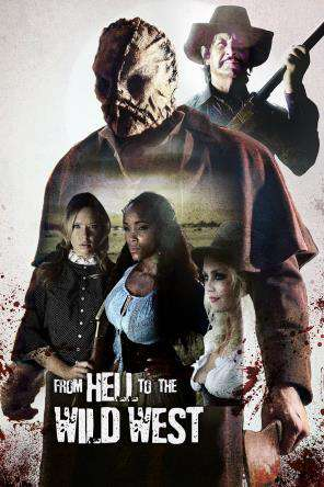 From Hell to the Wild West, On Demand Movie, Action DigitalMovies, Adventure DigitalMovies, Horror
