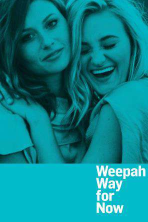 Weepah Way For Now, On Demand Movie, Comedy DigitalMovies, Drama