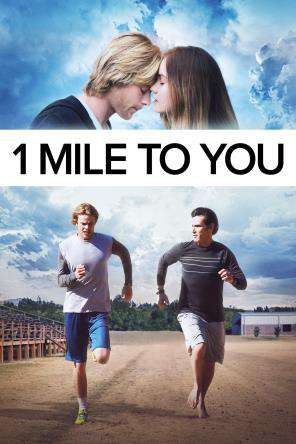 1 Mile To You, On Demand Movie, Romance DigitalMovies, Special Interest