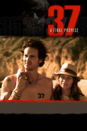 37: A Final Promise, On Demand Movie, Drama DigitalMovies, Romance DigitalMovies, Thriller & Suspense DigitalMovies, Thriller