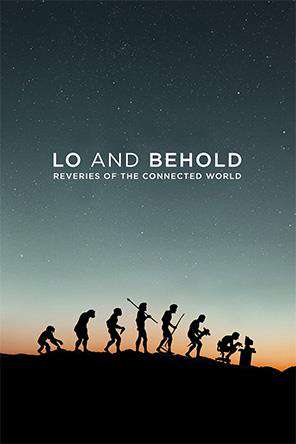 Lo And Behold Reveries Of The Connected World, On Demand Movie, Special Interest